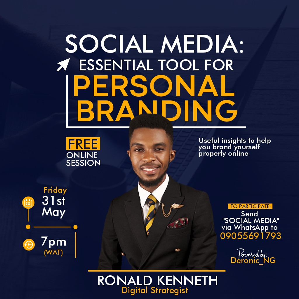 SOCIAL MEDIA: ESSENTIAL TOOL FOR PERSONAL BRANDING (Free Online Session With Ronald Kenneth)