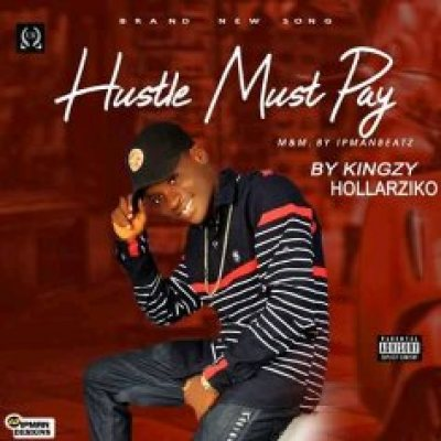 Hustle Must Pay By Hollarziko Image