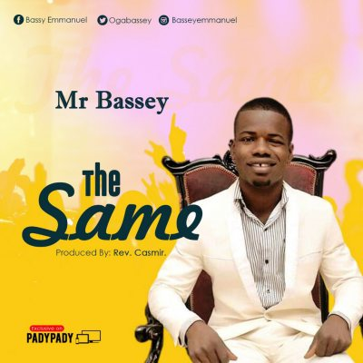 The Same By Mr Bassey Image