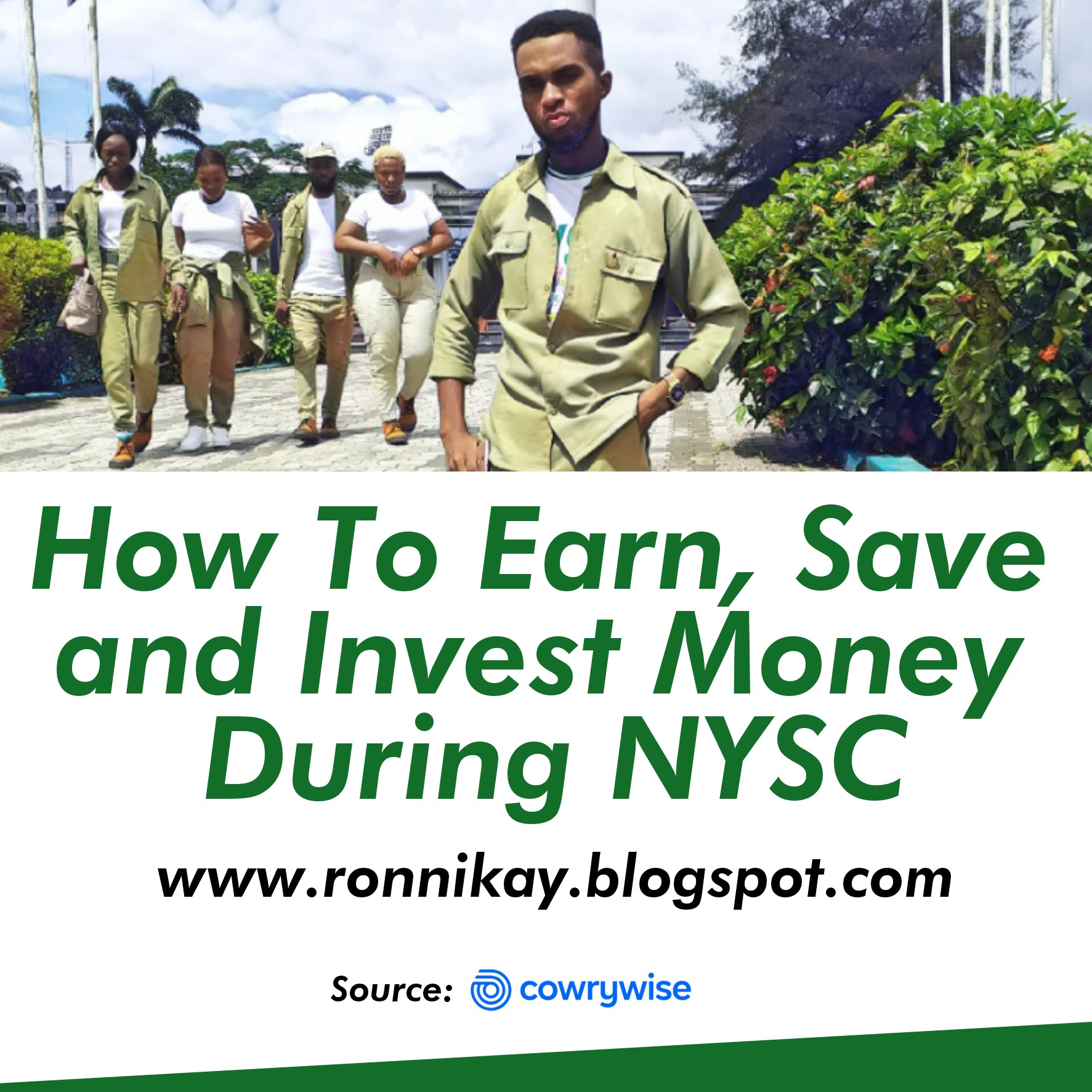 HOW TO EARN, SAVE AND INVEST MONEY DURING NYSC - Ronald Kenneth