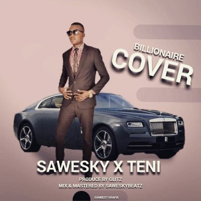 Billionaire (Cover To Be Uncover) By SAWESKY X TENI Image